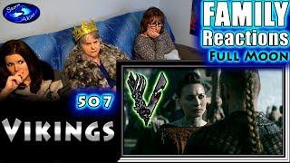 VIKINGS | 507 | Full Moon | FAMILY Reactions