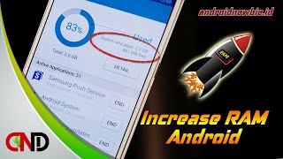 The best way to increase RAM on Android without root (100% work)