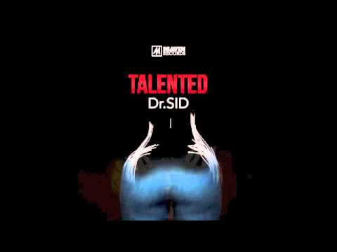 Dr SID – Talented (Audio)