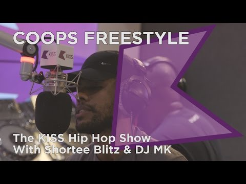 Coops Freestyle | The KISS Hip Hop Show with Shortee Blitz & DJ MK
