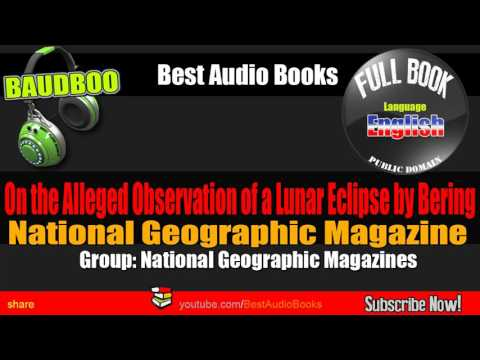 Lunar Eclipse - Nat Go Magazine- [ Best Audio Books - Public Domain ]