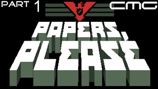 Papers Please - Part 1 - Fuck This Job - Can Man Gaming