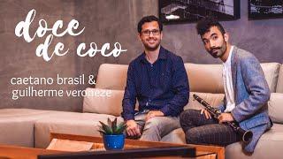 Doce de Coco (Jacob do Bandolim) - Caetano Brasil & Guilherme Veroneze