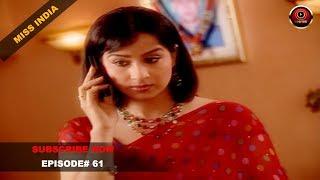 MISS INDIA TV SERIAL EPISODE 61 | SHILPA SHINDE | PAKHI HEGDE | DD National
