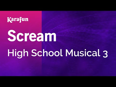 Karaoke Scream - High School Musical 3 *