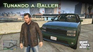 Tunando a Baller | GTA V [PT-BR]