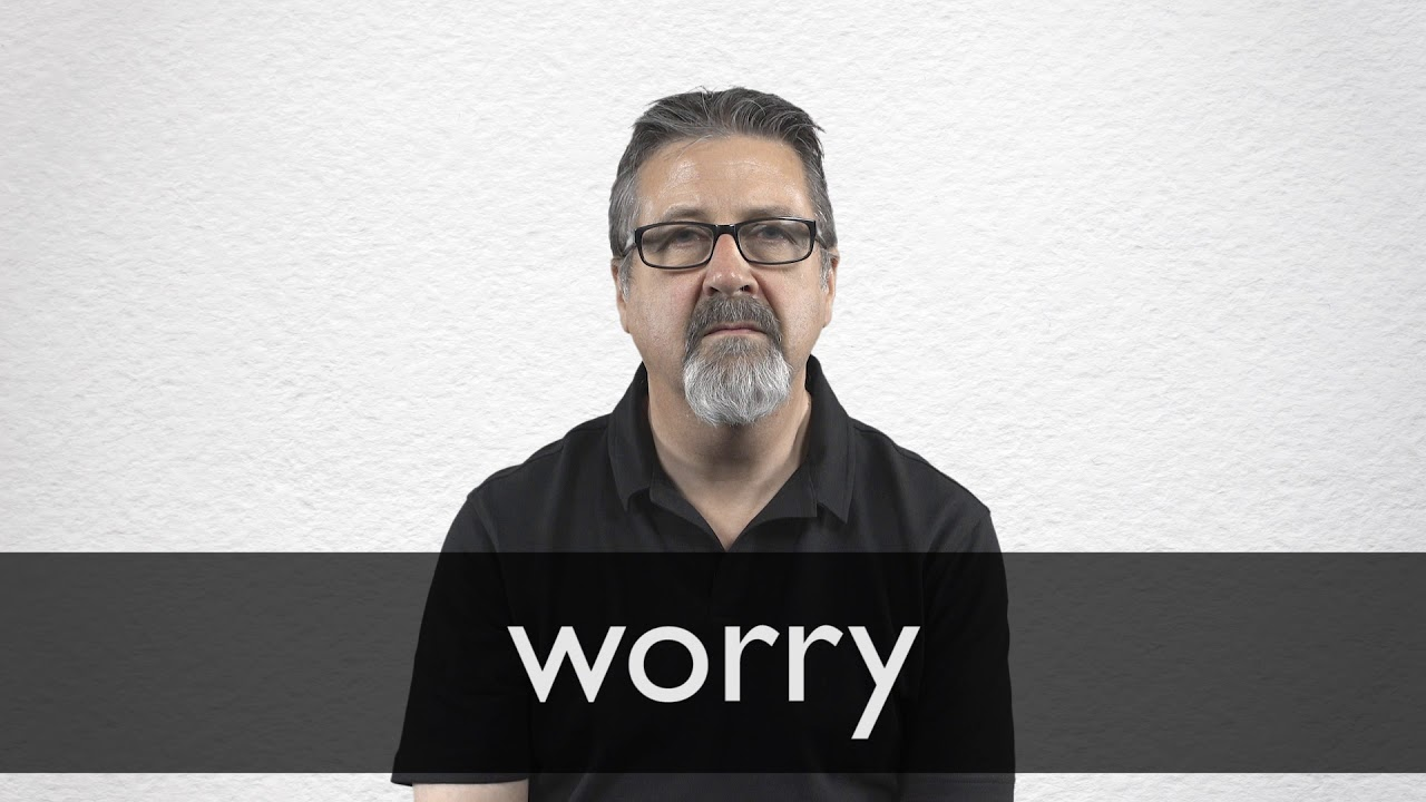 How to pronounce WORRY in British English