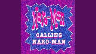 Calling Naro-Man (Idiotic Mix)