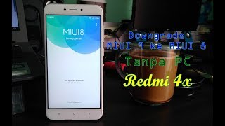 Downgrade MIUI 9 ke MIUI 8 Redmi 4x Tanpa PC Langsung Lewat Updater