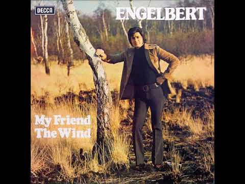 Engelbert Humperdinck - My Friend The Wind (1974) HQ