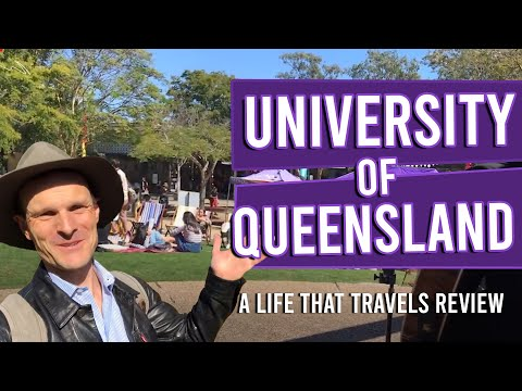 University Of Queensland REVIEW [An Unbiased Review By A Life That Travels]