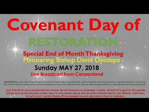 Covenant Day of Restoration  May 27, 2018 [1st Service]