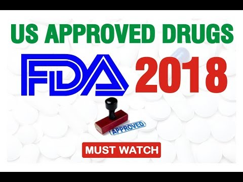 USFDA APPROVED NEW DRUGS-2018 |  IMP FOR NIPER 2018