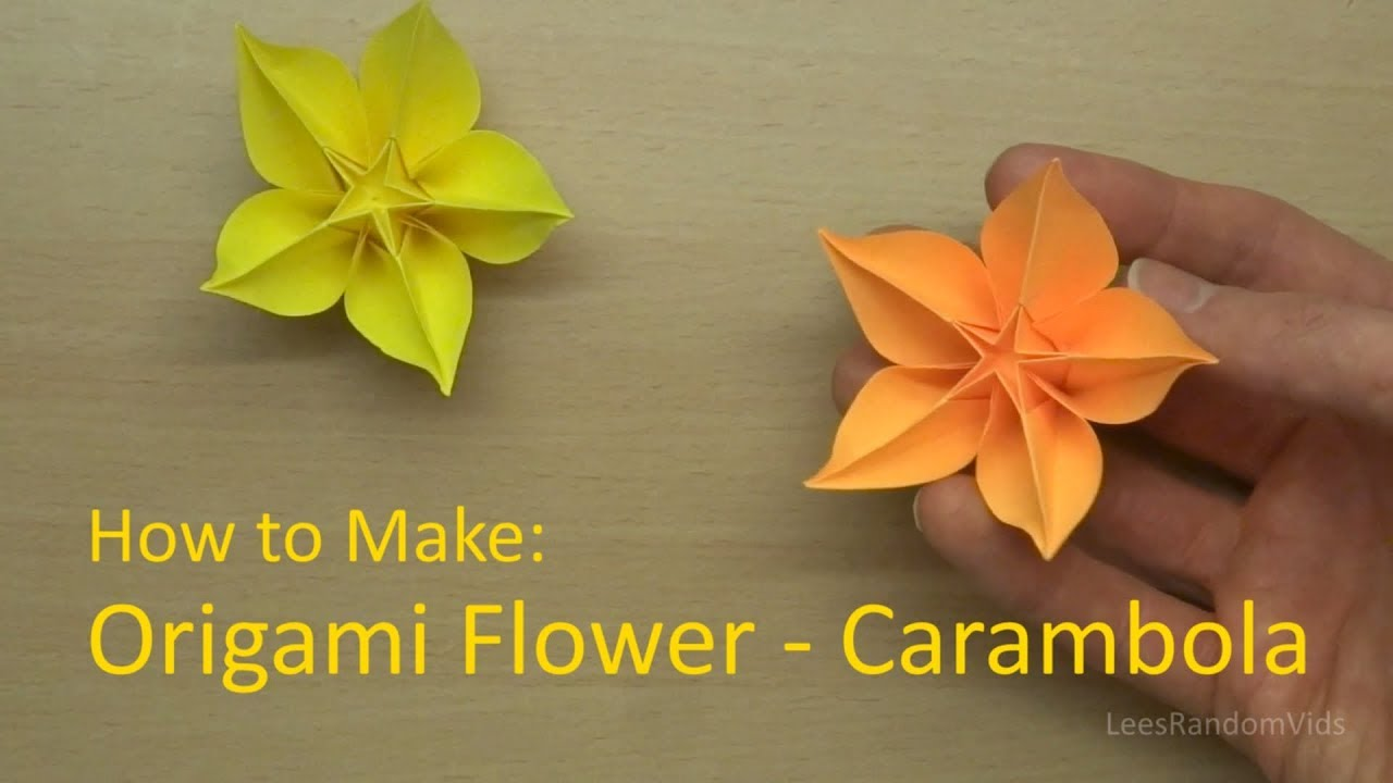 How To Make An Origami Carambola Origami Flower Tutorial Youtube