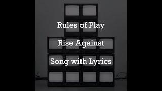 [HD] [Lyrics] Rise Against - Rules of Play