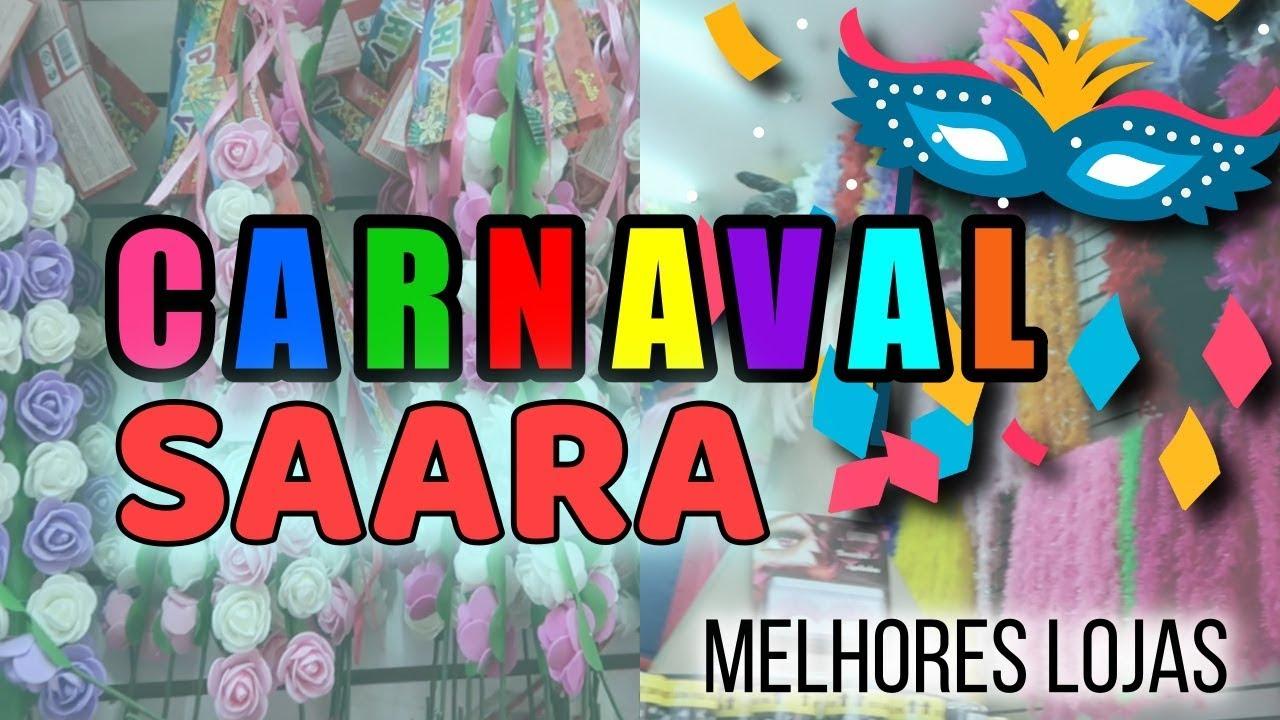 7b0f44b08 DICAS DE COMPRAS DE CARNAVAL SAARA RJ