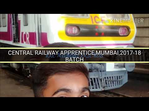 Central Railway Apprentice 2017-18 Batch,Mumbai