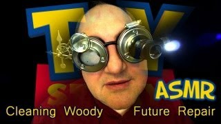 Cleaning/Fixing Woody Toy Story (ASMR)