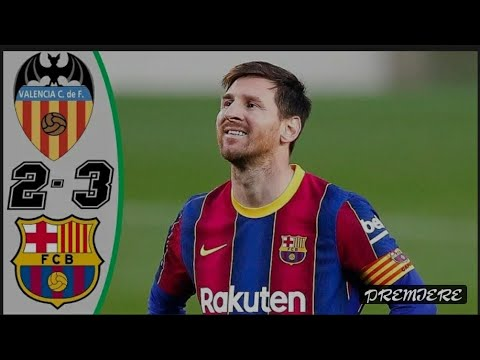 Download Valencia vs Barcelona (2-3) match highlights full HD
