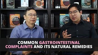 Common Gastrointestinal Complaints and its Natural Remedies