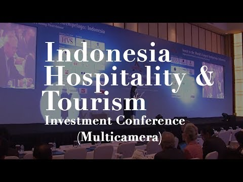Indonesia Hospitality Tourism Investment Conference - Video Documentation