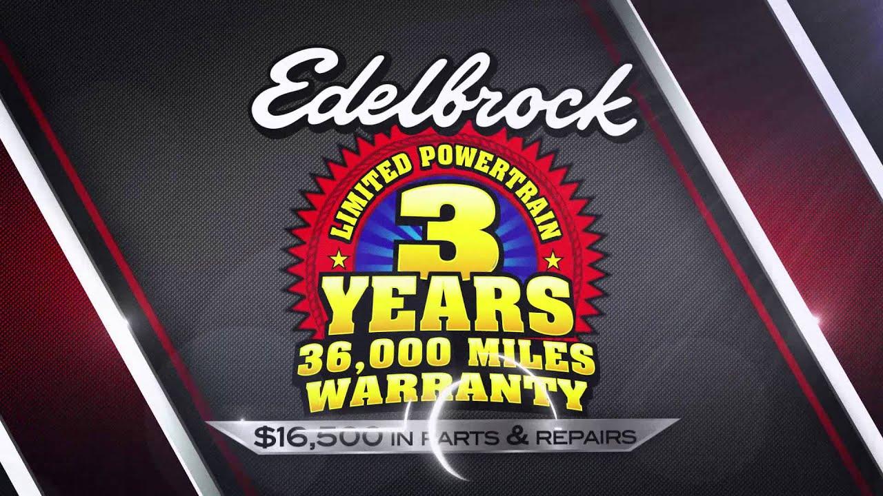 edelbrock limited powertrain warranty youtube. Black Bedroom Furniture Sets. Home Design Ideas