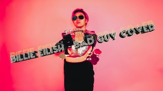 Billie Eillish - Bad Guy (Bass Cover Rock Version by Icez Buzz)