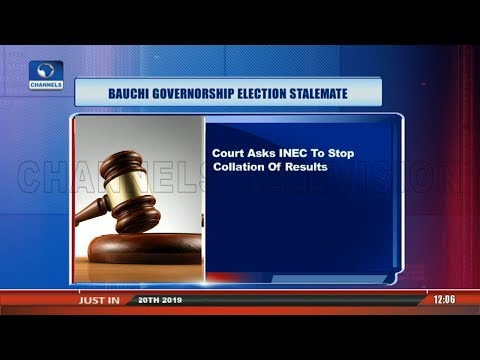 Court Asks INEC To Stop Collation Of Results In Bauchi |Lunchtime Politics|