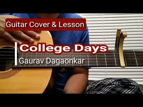 College days | Gaurav Dagaonkar | Guitar Cover and Lesson