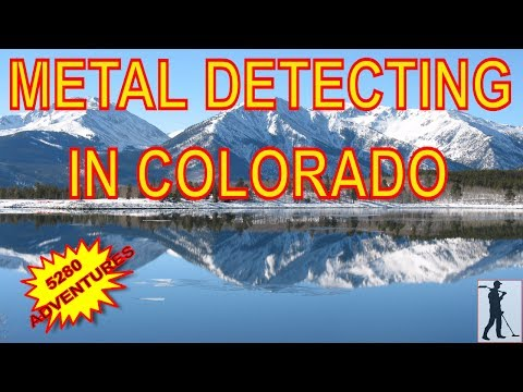 How do I metal detect in the spring in Colorado? - 5280 ADVENTURES