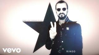 Ringo Starr - Send Love Spread Peace (Audio)