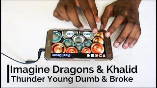 Imagine Dragons, Khalid - Thunder / Young Dumb & Broke (Real Drum App Cover) - By Vijay Yadavar.