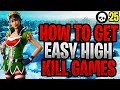 Download How To Get EASY High Kill Games In Fortnite! (Fortnite How To Get Better - Season 7)