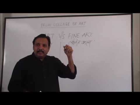 Art vs Fine Art - Delhi Collage of art