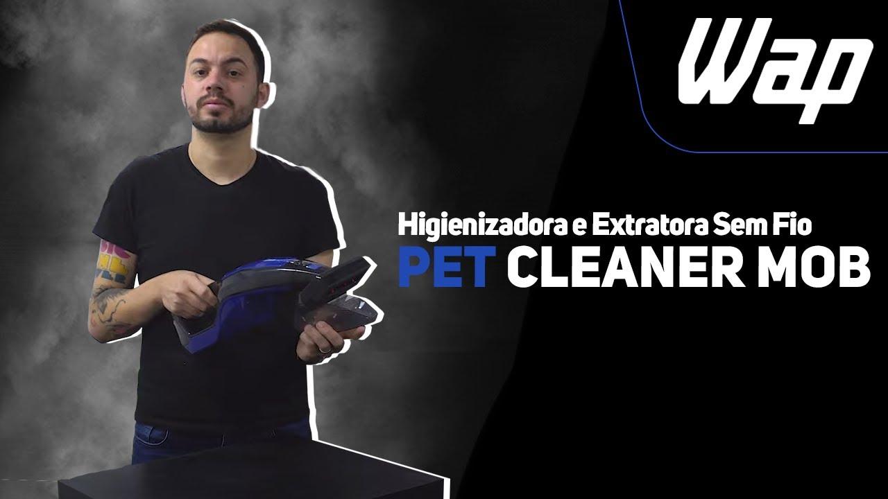 Conheça tudo sobre a Extratora Pet Cleaner Mob | Academy