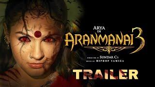 ARANMANAI  3 official TRAILER/Sundar. c/Arya