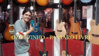 Ozielzinho Passaro Livre.mp3