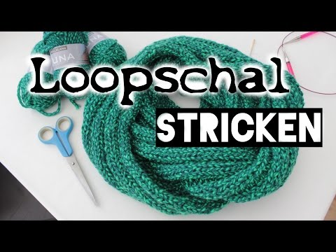 Loopschal stricken mit Rippe – Anleitung für Anfänger