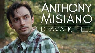 Anthony Misiano - Dramatic Reel 2020