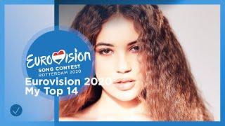 Eurovision Song Contest 2020 imn Rotterdam — My Top 14 So Far