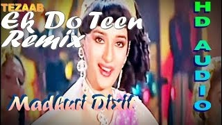 Ek Do Teen REMIX Song - Tezaab [1988] Ft. Madhuri Dixit