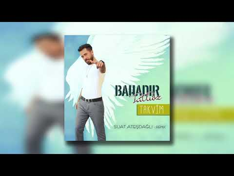 Bahadır Tatlıöz - Takvim (Suat Ateşdağlı Remix)