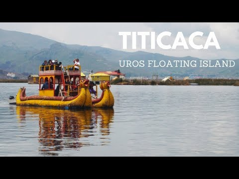 Titicaca Lake PERU: Visiting the Uros Floating Islands Wonder - Travel Vlog