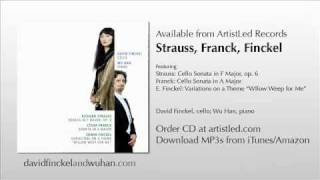 Franck: Cello Sonata in A Major: IV: Allegretto poco mosso; David Finckel, Wu Han