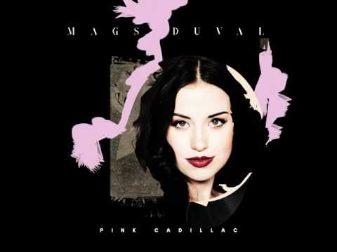MAGS DUVAL - Pink Cadillac (Official Audio)