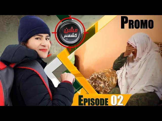 Mission Kashmir With Mona Aslam | Episode 02 Promo | Neo News