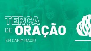 Terça de Oração (Expansão) - Rev. Marcelino Machado -  27/04/2020