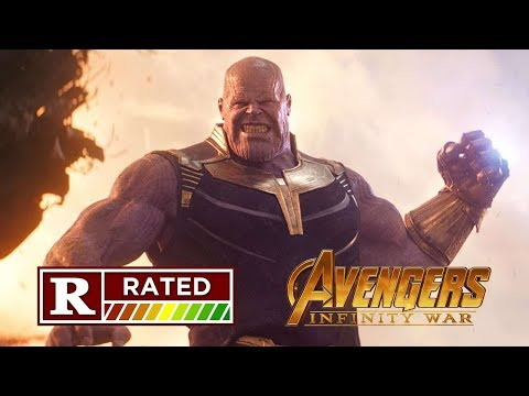 Avengers: Infinity War - R-RATED