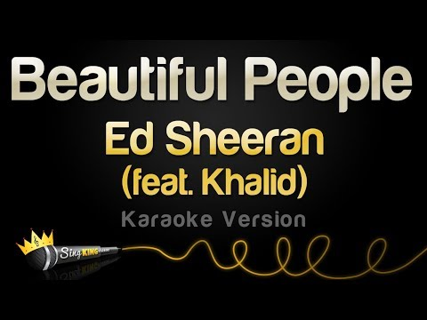 Download Lagu  Ed Sheeran feat. Khalid - Beautiful People Karaoke Version Mp3 Free