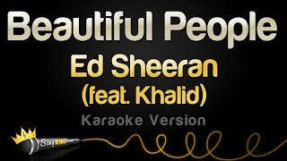 Gambar cover Ed Sheeran feat. Khalid - Beautiful People (Karaoke Version)
